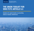 preview image of resource document THE UNION TOOLKIT FOR WHO FCTC ARTICLE 5.3