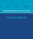 preview of document Tobacco product regulation: basic handbook